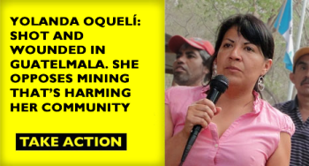 Yolanda Oqueli, La Puya, urgent action, mining, activism